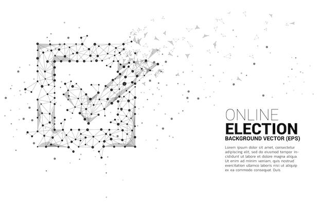 Marque el icono de la casilla de red de polígono de línea de conexión de puntos concepto de fondo de tema de voto electoral.