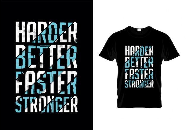 Más difícil, más rápido, más fuerte, tipografía, diseño de camiseta