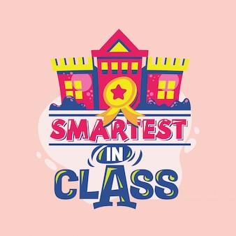 Más inteligente en la frase de la clase con la ilustración colorida. cotización de regreso a la escuela