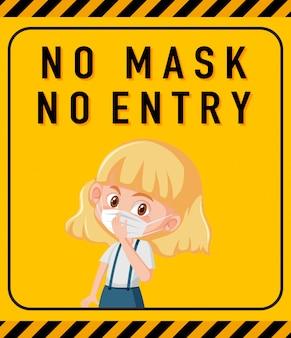 Sin máscara ninguna señal de advertencia de entrada con personaje de dibujos animados