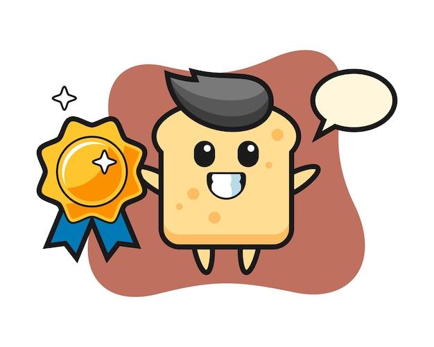 Mascota de pan sosteniendo una insignia dorada.