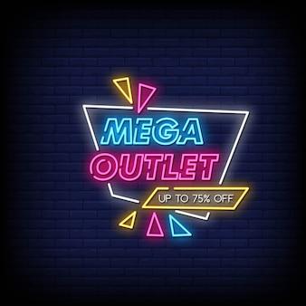 Mega outlet neon singboard