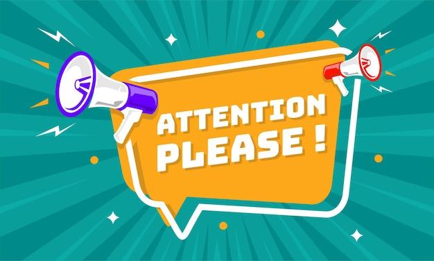 Megáfono con bocadillo y atención por favor anuncio