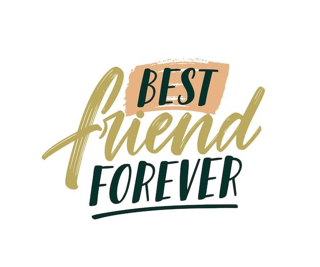Mejor amigo para siempre letras de color escritas a mano. pincelada frase positiva ilustración vectorial aislada. inscripción cursiva a mano alzada de motivación. concepto de amistad. tipografía caligráfica.