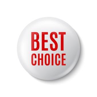 La mejor bandera de elección. insignia redonda blanca. ilustración.