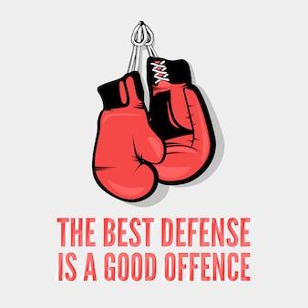 La mejor defensa es un buen ataque.
