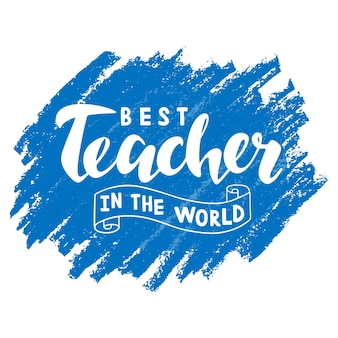 El mejor maestro del mundo letras sobre fondo azul para banner de tarjetas de felicitación feliz día del maestro
