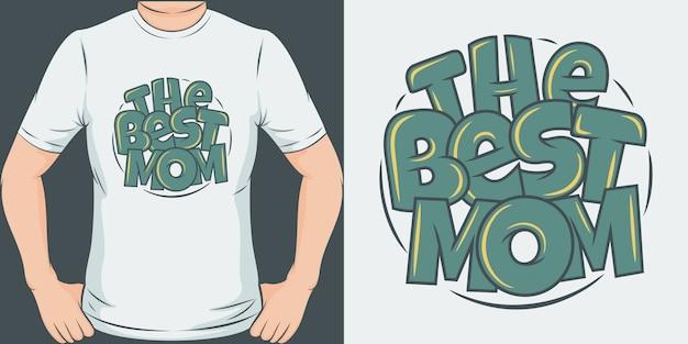 La mejor mamá. diseño de camiseta único y moderno.