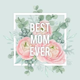 La mejor mamá, diseño de plantilla de tarjeta de felicitación del día de la madre con fondo floral y marco geométrico