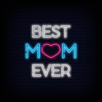 La mejor mamá nunca texto de la muestra de neón