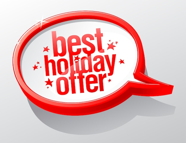 Mejor oferta de vacaciones, signo de burbujas de discurso de navidad