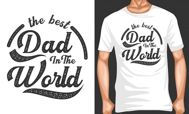Mejor papá en el mundo letras tipografía citas