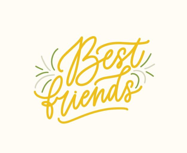 Mejores amigos vector letras de color escritas a mano. mensaje de amistad, lema escrito inscripción. cita decorativa estilizada caligrafía. impresión linda, postal aislada elemento de diseño ilustración vectorial