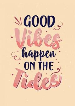 Las mejores citas de motivación inspiradora, buenas vibras suceden en las mareas