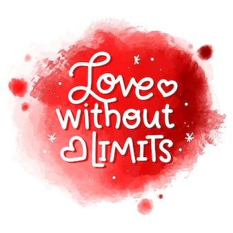 Mensaje de amor sin límites en la mancha de acuarela