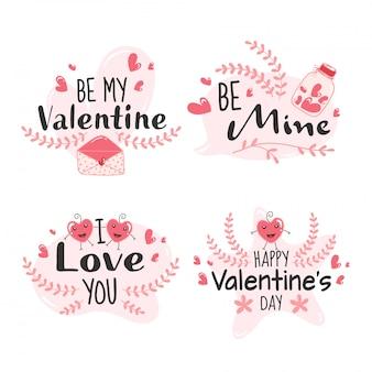 Mensaje de feliz día de san valentín como be mine, be my valentine, i love you font sobre fondo blanco.