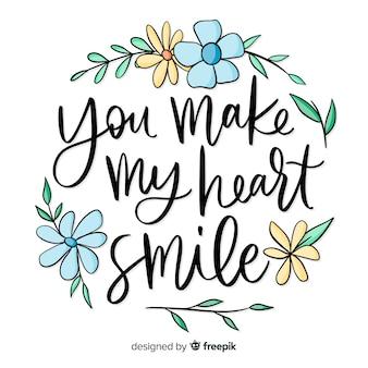 Mensaje romántico con flores: haces sonreír a mi corazón