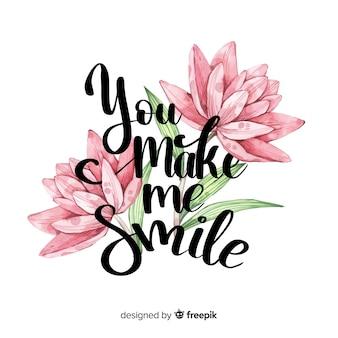Mensaje romántico con flores: me haces sonreír