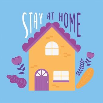 Mensajes de coronavirus, quedarse en casa, flores del jardín de la casa