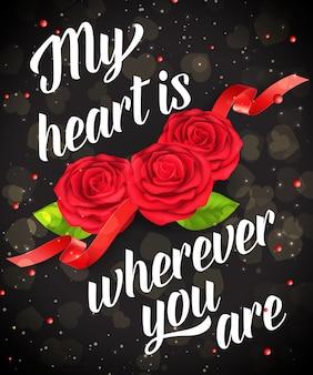 Mi corazón está donde sea que estés póster