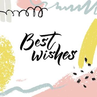 Mis mejores deseos mano tipografía de letras sobre fondo abstracto