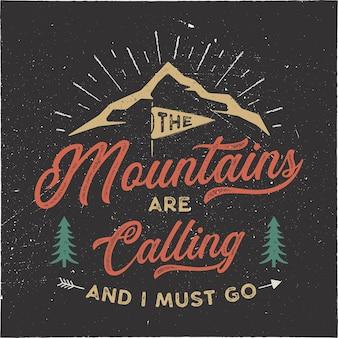 Las montañas están llamando y debo ir al diseño de la camiseta.