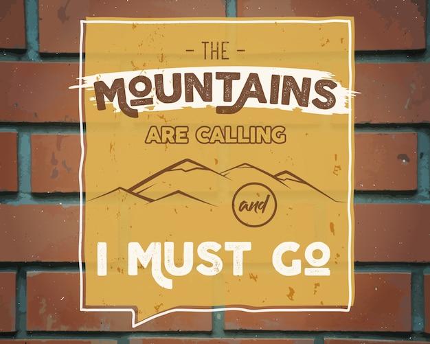 Las montañas están llamando y debo ir plantilla de póster