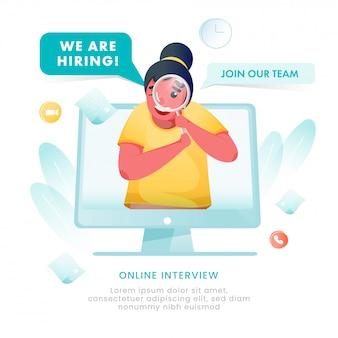 Mujer de dibujos animados buscando candidatos en computadora y diciendo que estamos contratando, entrevista en línea para unirse a nuestro equipo por concepto de publicidad.