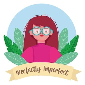 Mujer perfectamente imperfecta con gafas, ilustración de personaje de dibujos animados de flores