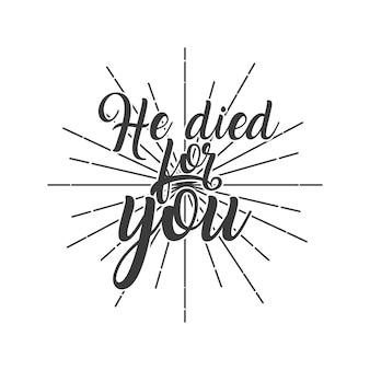 Él murió por tu concepto