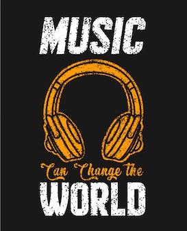 La música puede cambiar la camiseta del mundo