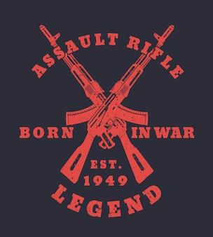 Nacido en la guerra con rifles de asalto, dos armas cruzadas, ilustración.