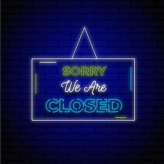 Neon lo siento, estamos cerrados
