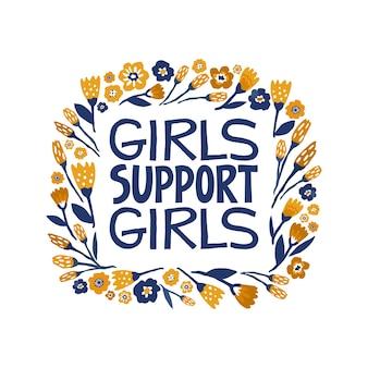 Las niñas apoyan a las niñas cita de letras dibujadas a mano cita de feminismo hecha en
