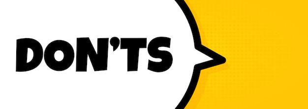 No hacer. banner de burbujas de discurso con texto de donts. altoparlante. para negocios, marketing y publicidad. vector sobre fondo aislado. eps 10.
