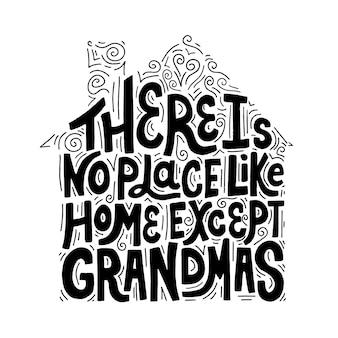 No hay lugar como cotización de casa. letras vectoriales dibujadas a mano con decoración abctract. elemento de diseño para camiseta, taza, bolso, tarjeta.
