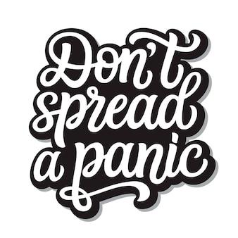 No propagues letras de pánico