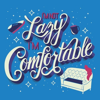 No soy perezoso, soy cómodo, tipografía de letras a mano, diseño moderno de carteles