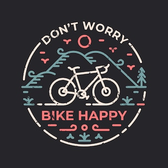 No te preocupes bicicleta feliz