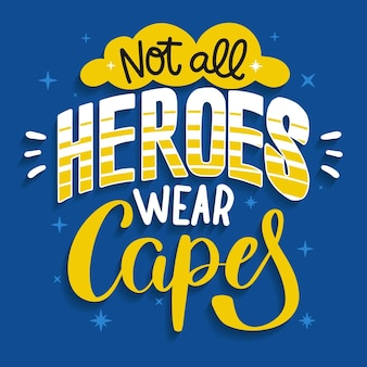 No todos los héroes usan el concepto de capas