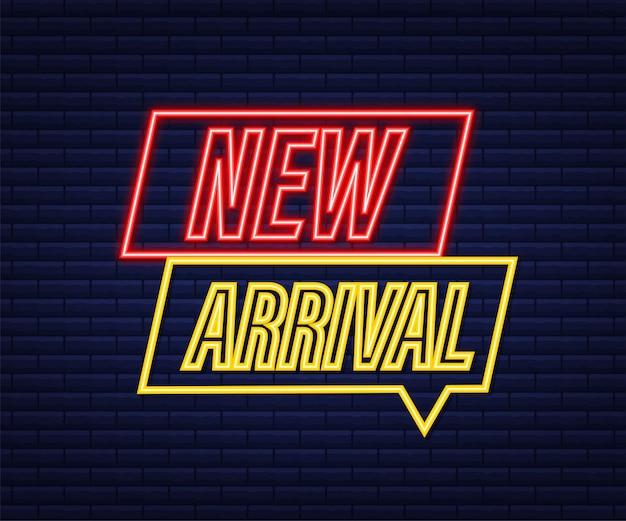Nueva llegada. folleto de carteles informativos. icono de neón. promoción de banner. concepto de cartel de anuncio. ilustración de stock vectorial.