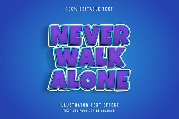 Nunca camine solo, efecto de texto editable en 3d, gradación púrpura, estilo de texto cómico azul