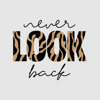 Nunca mires hacia atrás - tipografía