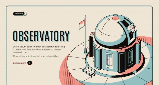 Observatorio astronómico, institución científica, atracción turística.