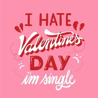 Odio el dia de san valentin soy un solo mensaje vector gratuito