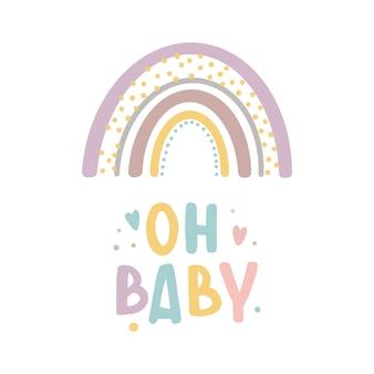 Oh baby tarjeta de letras inspiradoras con estampado lindo de arco iris