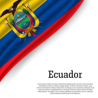 Ondeando la bandera de ecuador en blanco