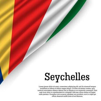 Ondeando la bandera de seychelles en blanco