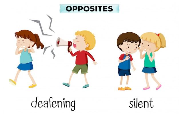 Opuestos ensordecedores y silenciosos.