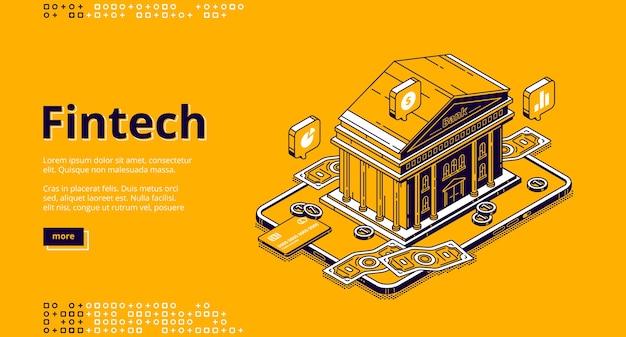 Página de inicio isométrica de fintech con edificio bancario y dinero. tecnologías financieras, soluciones digitales para el negocio bancario. software y aplicación móvil para servicios financieros, banner web de arte de línea 3d
